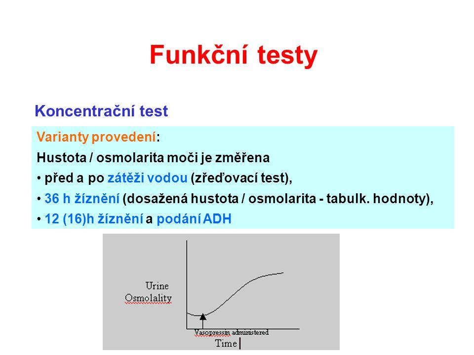 Funkční testy Koncentrační test Varianty provedení: