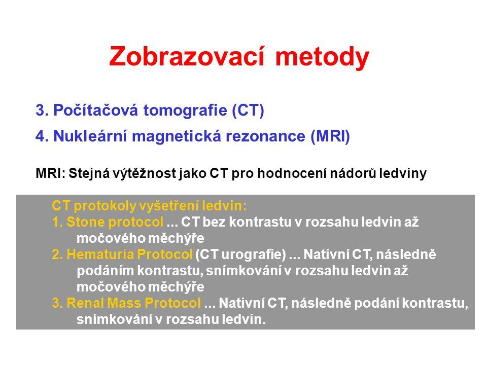 Zobrazovací metody 3. Počítačová tomografie (CT)