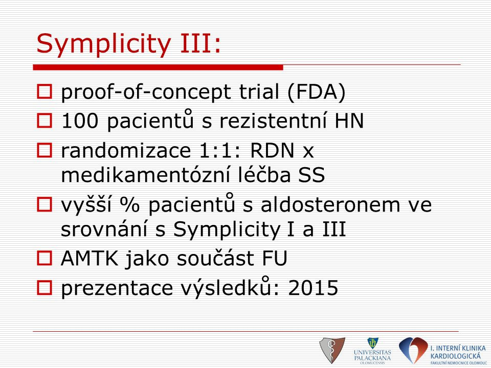 Symplicity III: proof-of-concept trial (FDA)