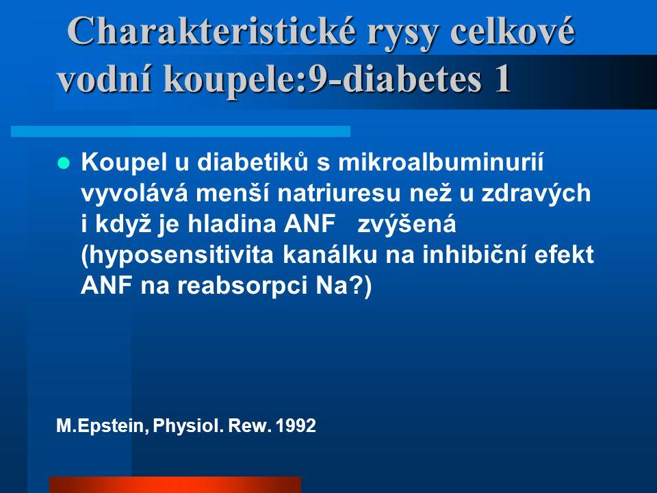 Charakteristické rysy celkové vodní koupele:9-diabetes 1