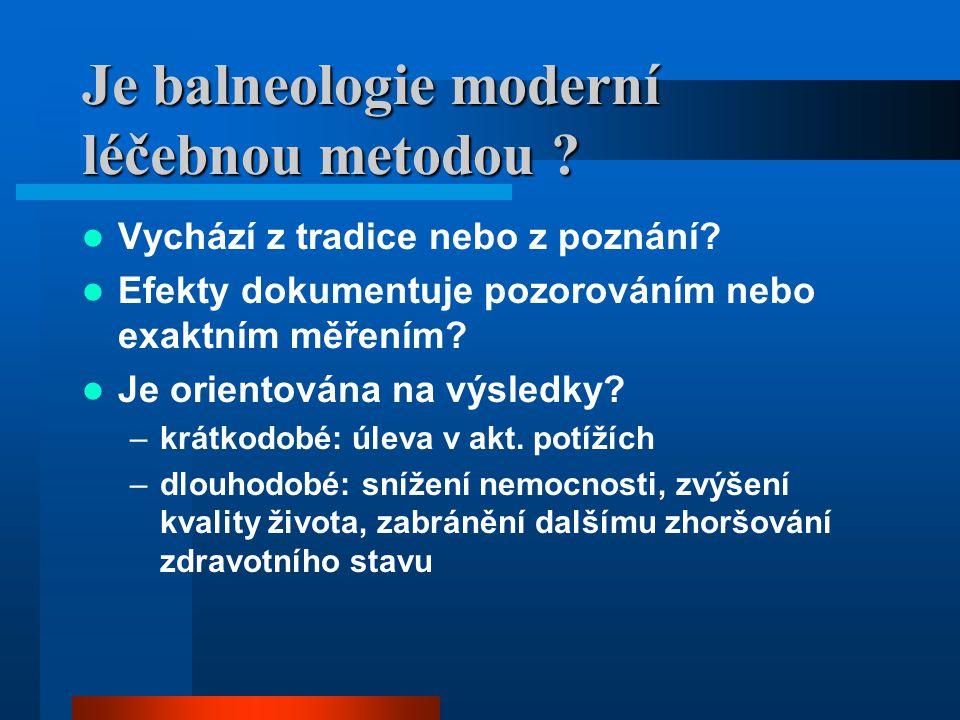 Je balneologie moderní léčebnou metodou