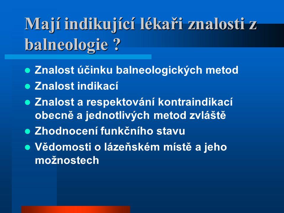 Mají indikující lékaři znalosti z balneologie