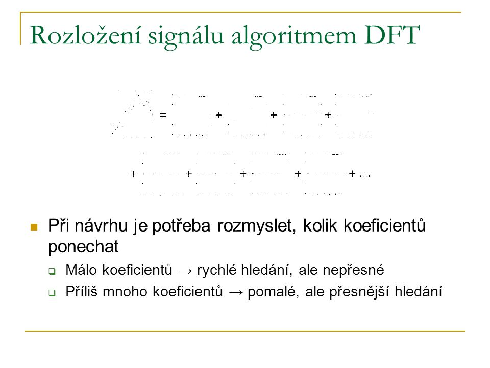 Rozložení signálu algoritmem DFT
