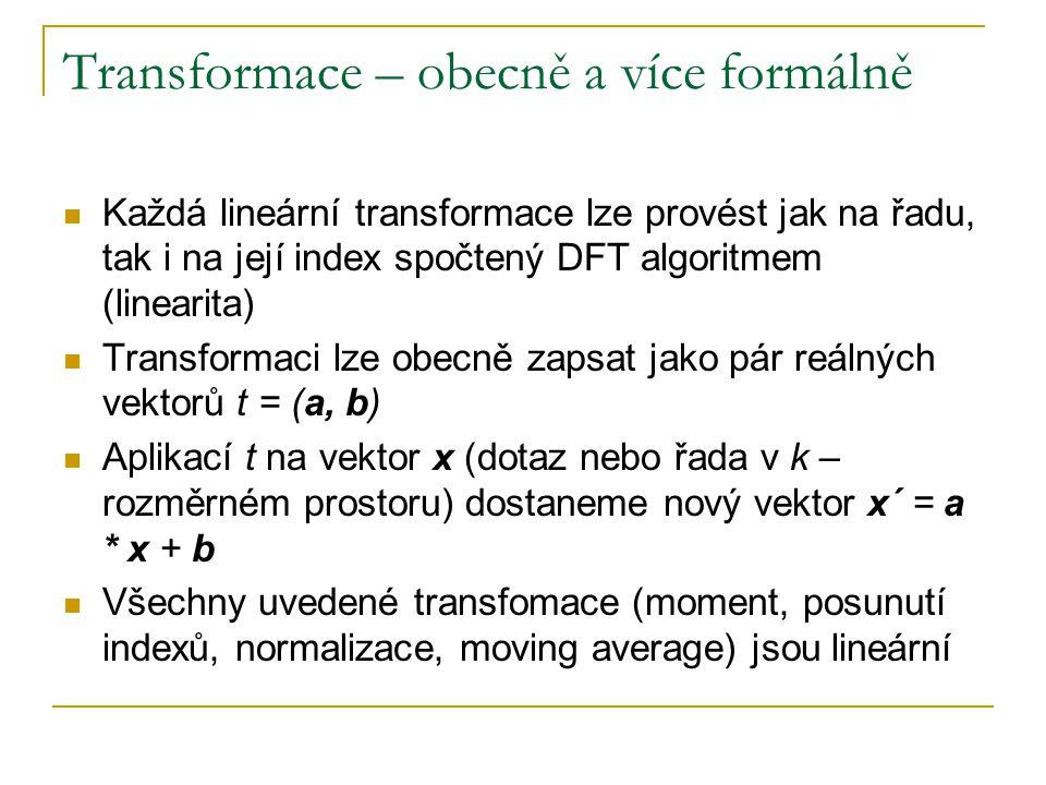 Transformace – obecně a více formálně
