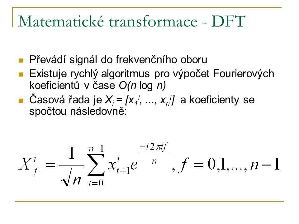Matematické transformace - DFT
