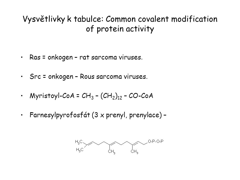 Vysvětlivky k tabulce: Common covalent modification of protein activity