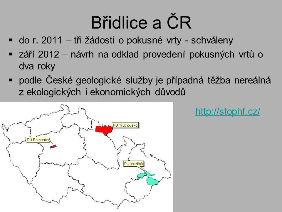 Břidlice a ČR do r. 2011 – tři žádosti o pokusné vrty - schváleny