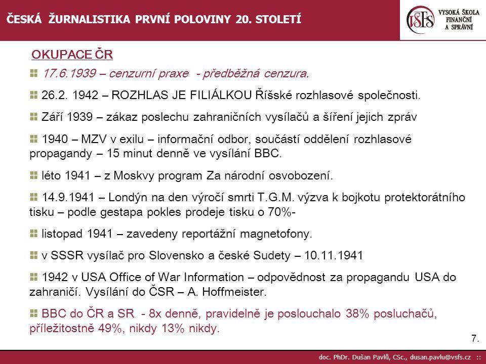17.6.1939 – cenzurní praxe - předběžná cenzura.