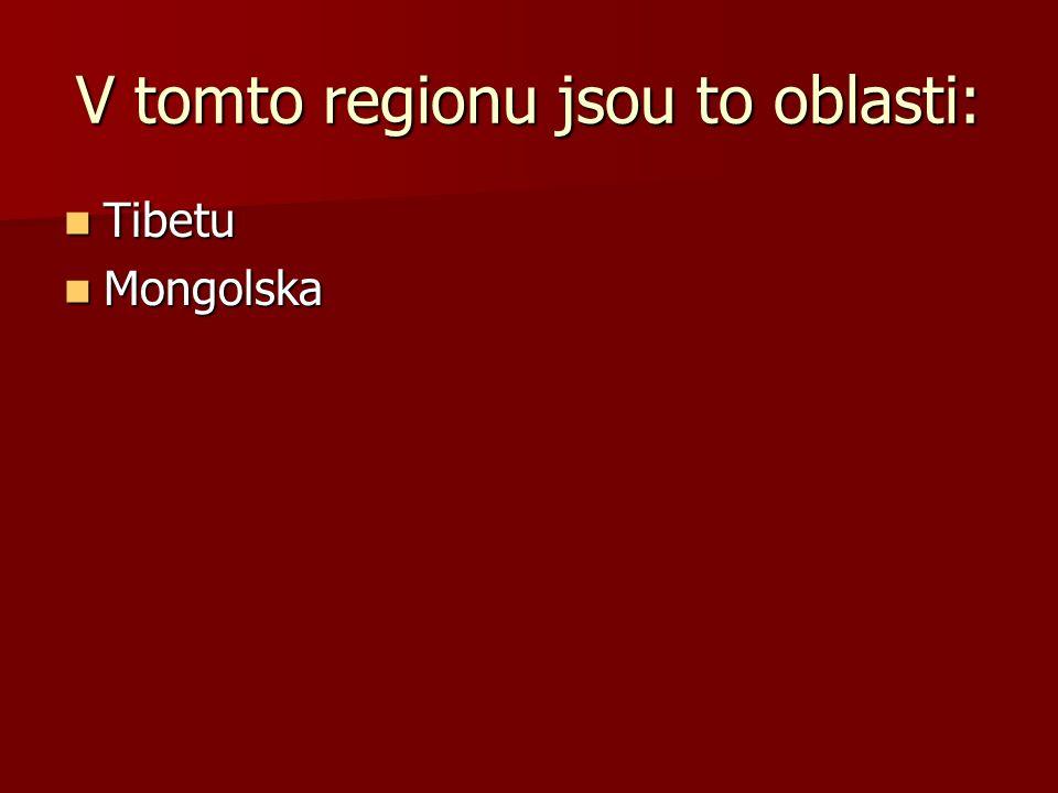 V tomto regionu jsou to oblasti: