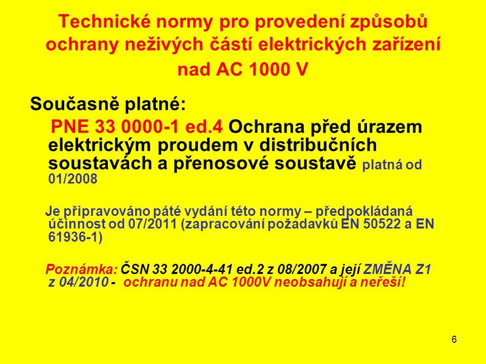 Technické normy pro provedení způsobů ochrany neživých částí elektrických zařízení nad AC 1000 V