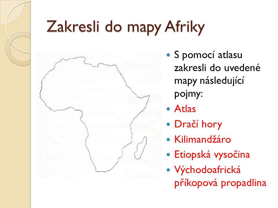 Zakresli do mapy Afriky