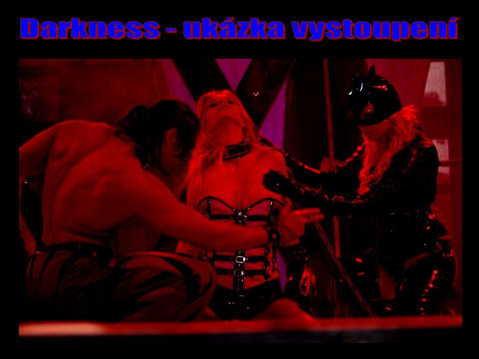 Darkness - ukázka vystoupení