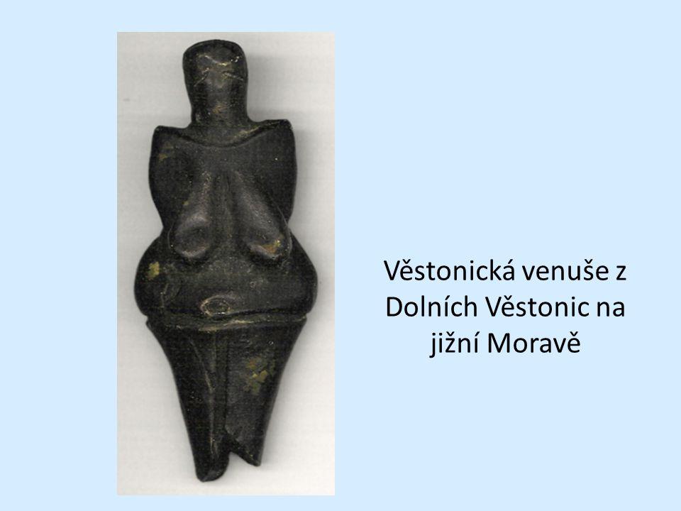 Věstonická venuše z Dolních Věstonic na jižní Moravě