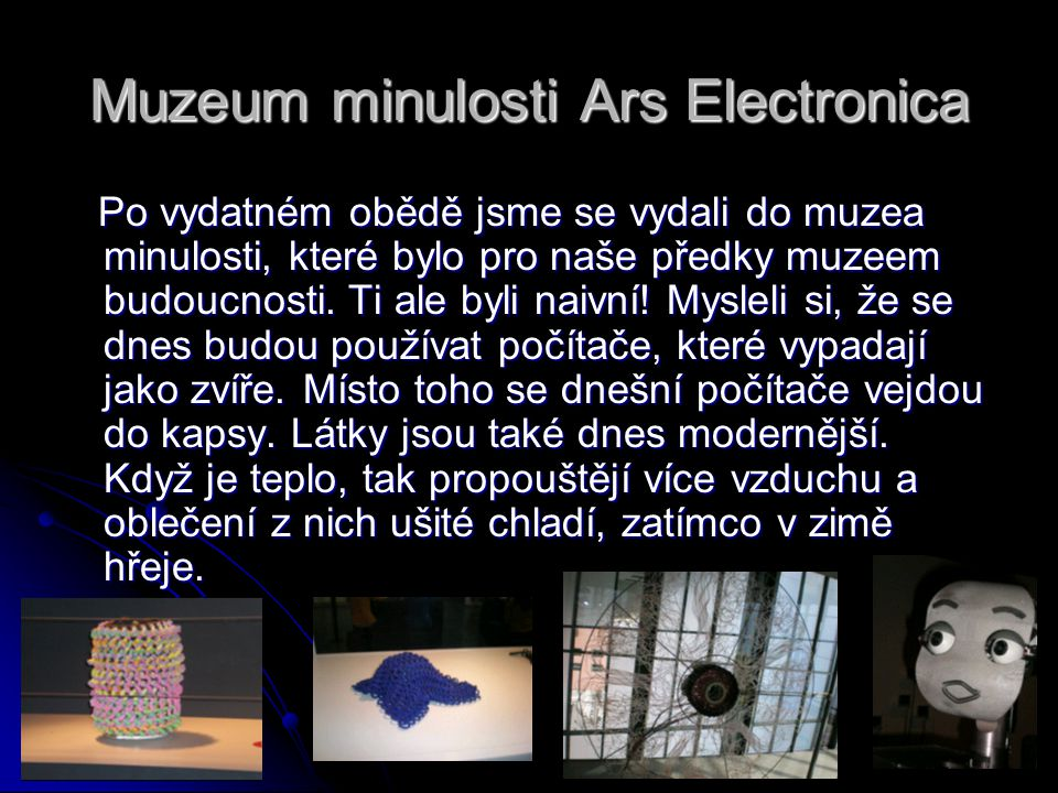 Muzeum minulosti Ars Electronica