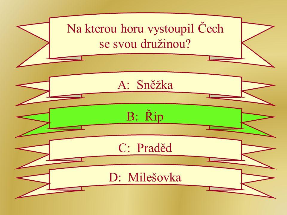 Na kterou horu vystoupil Čech