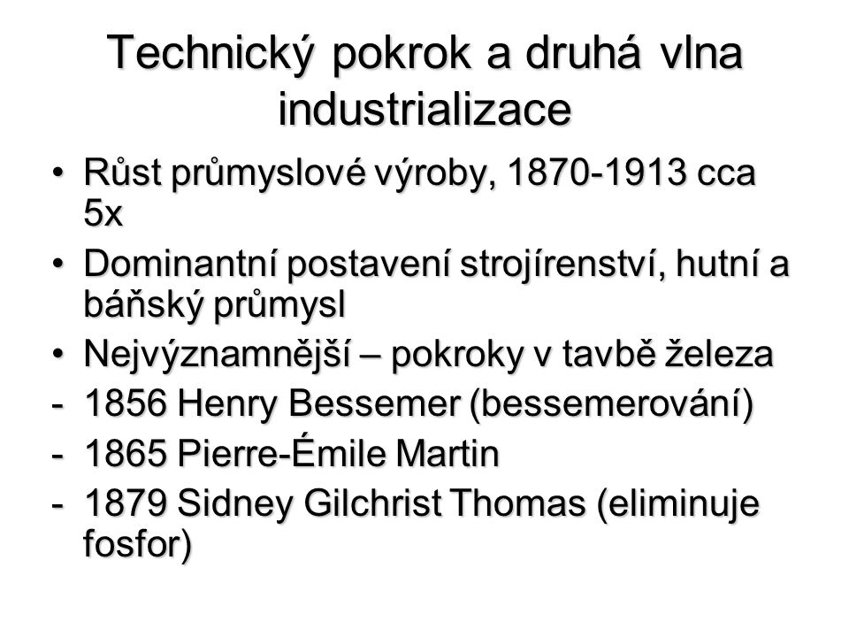 Technický pokrok a druhá vlna industrializace