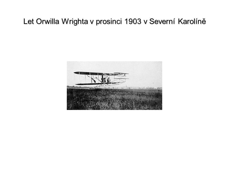 Let Orwilla Wrighta v prosinci 1903 v Severní Karolíně