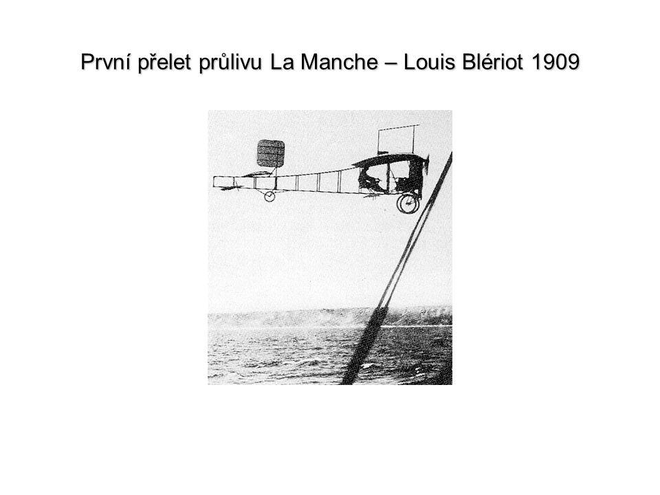První přelet průlivu La Manche – Louis Blériot 1909