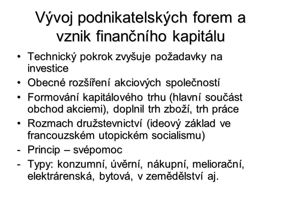 Vývoj podnikatelských forem a vznik finančního kapitálu