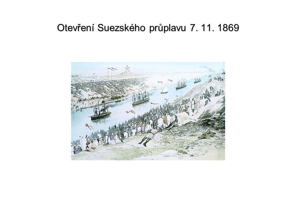 Otevření Suezského průplavu 7. 11. 1869