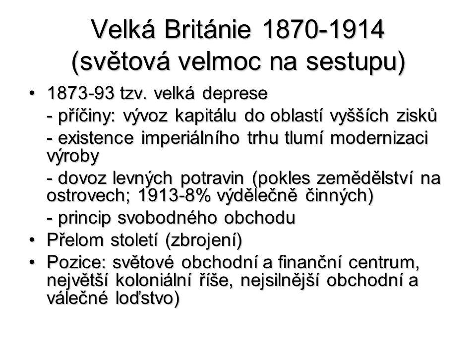 Velká Británie 1870-1914 (světová velmoc na sestupu)