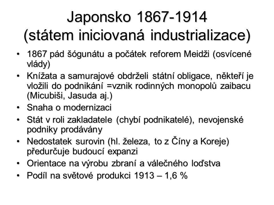 Japonsko 1867-1914 (státem iniciovaná industrializace)