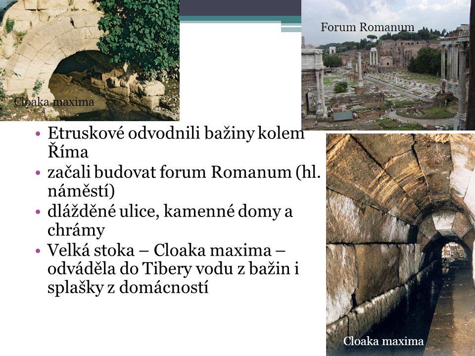 Etruskové odvodnili bažiny kolem Říma