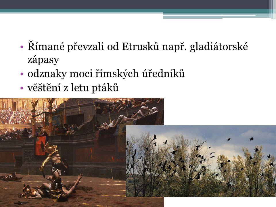 Římané převzali od Etrusků např. gladiátorské zápasy