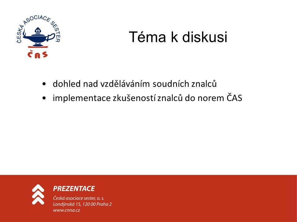 Téma k diskusi dohled nad vzděláváním soudních znalců