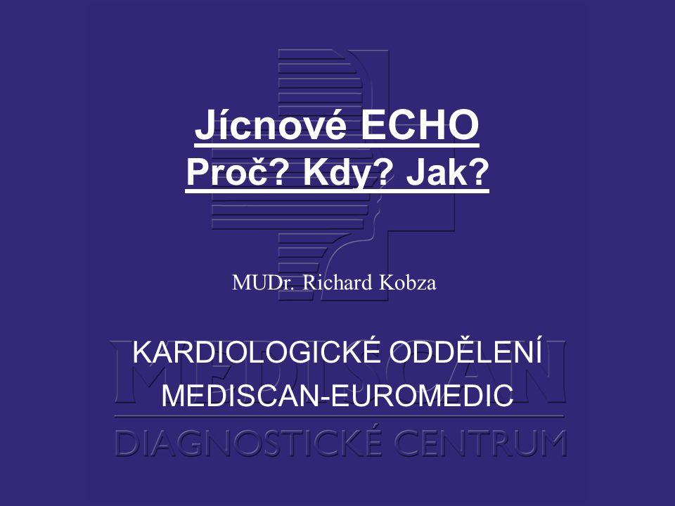 Jícnové ECHO Proč Kdy Jak