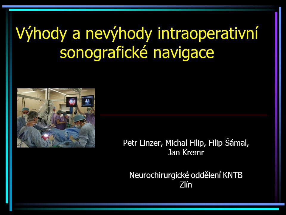 Výhody a nevýhody intraoperativní sonografické navigace