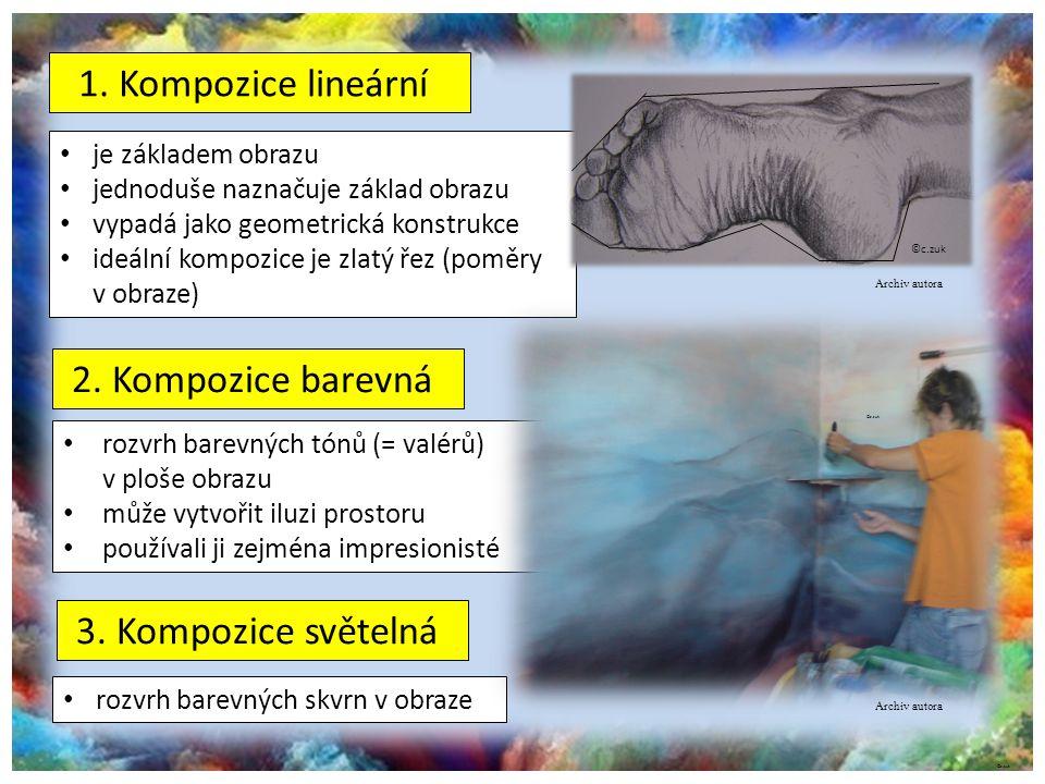 1. Kompozice lineární 2. Kompozice barevná 3. Kompozice světelná