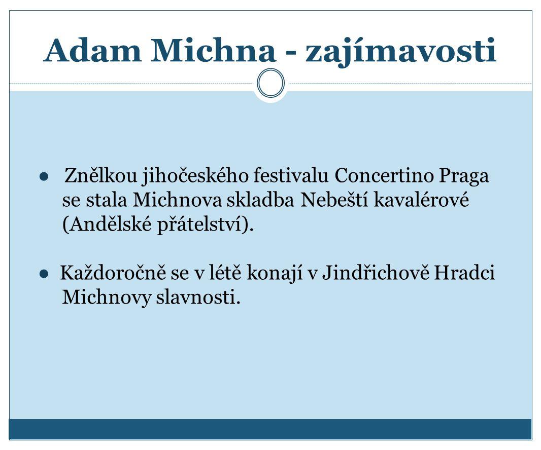 Adam Michna - zajímavosti
