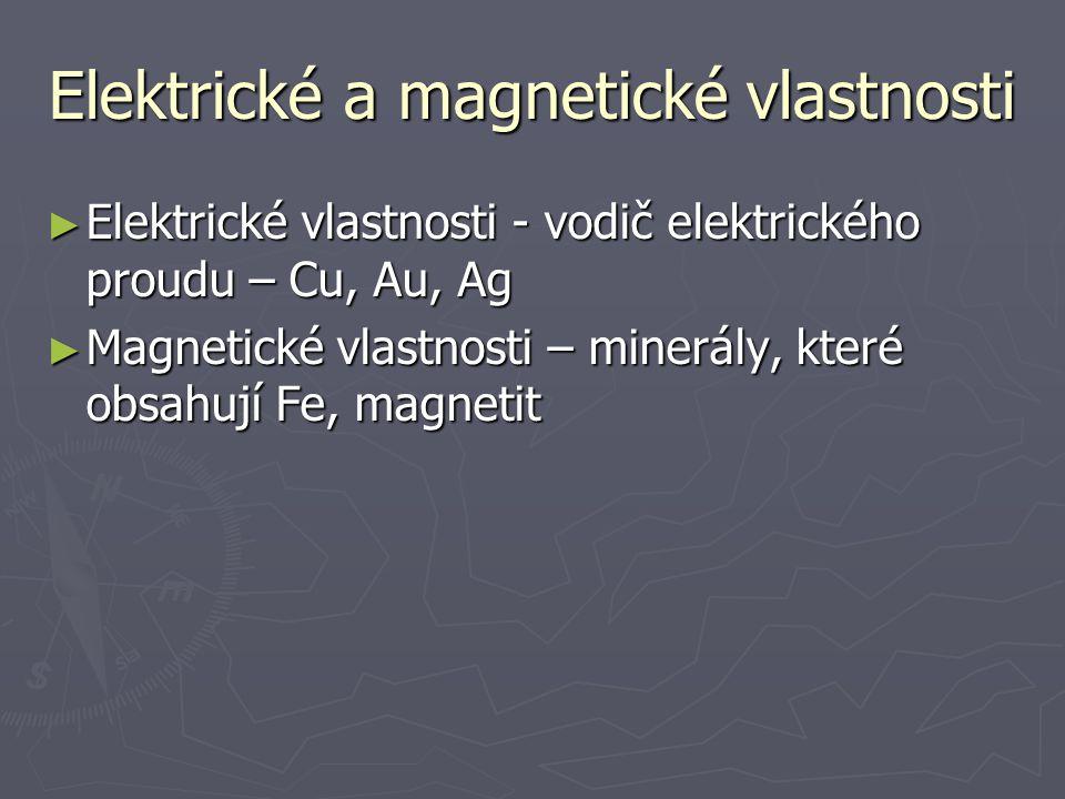 Elektrické a magnetické vlastnosti