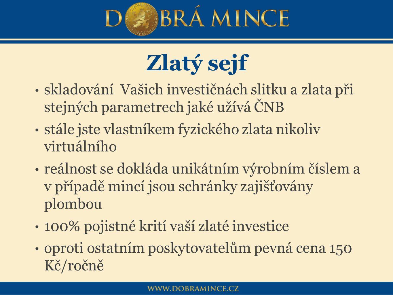 Zlatý sejf skladování Vašich investičnách slitku a zlata při stejných parametrech jaké užívá ČNB.