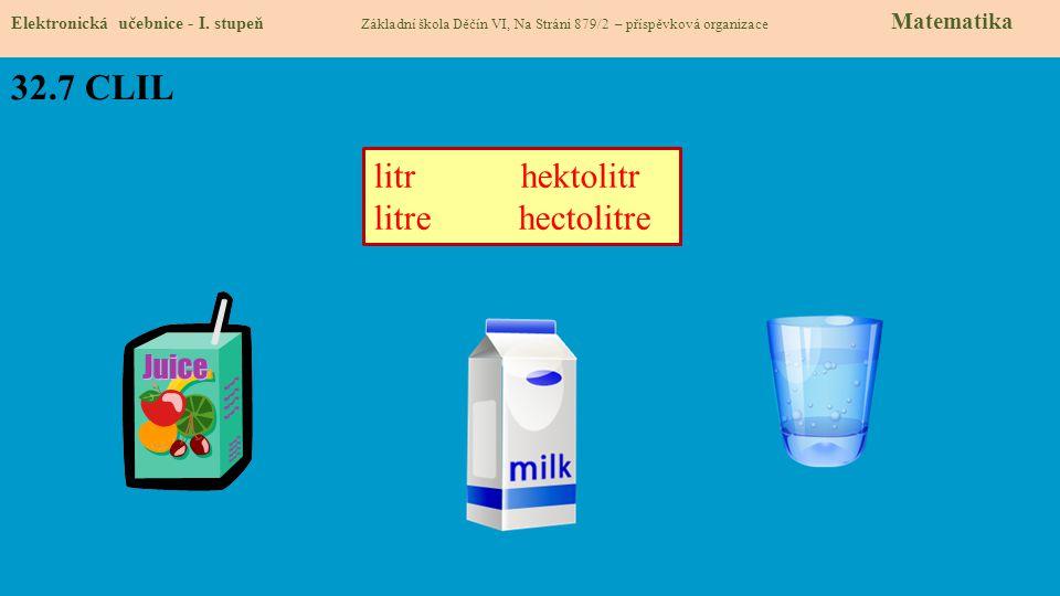 32.7 CLIL litr hektolitr litre hectolitre