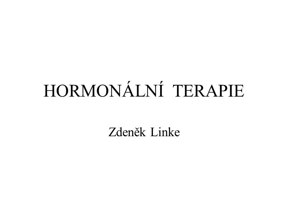 HORMONÁLNÍ TERAPIE Zdeněk Linke