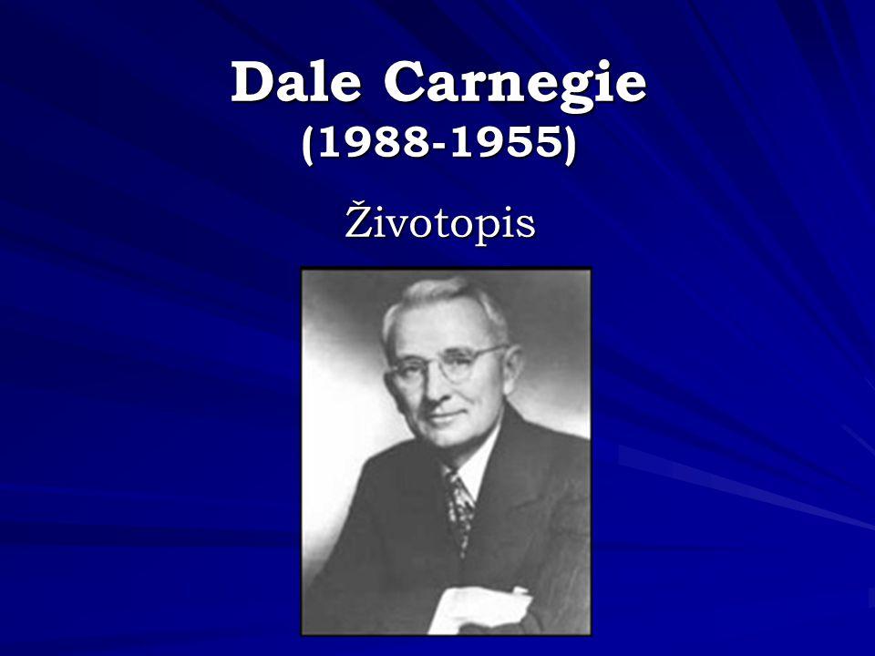 Dale Carnegie (1988-1955) Životopis