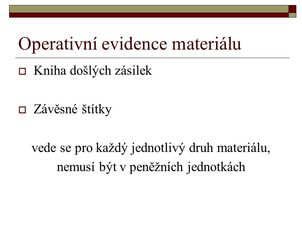 Operativní evidence materiálu