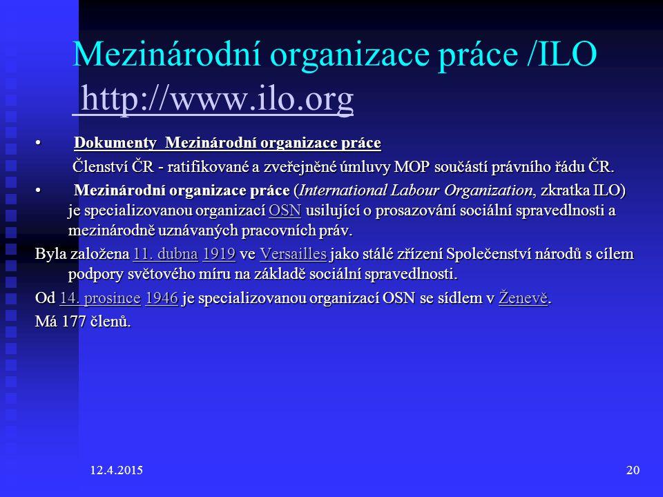 Mezinárodní organizace práce /ILO http://www.ilo.org