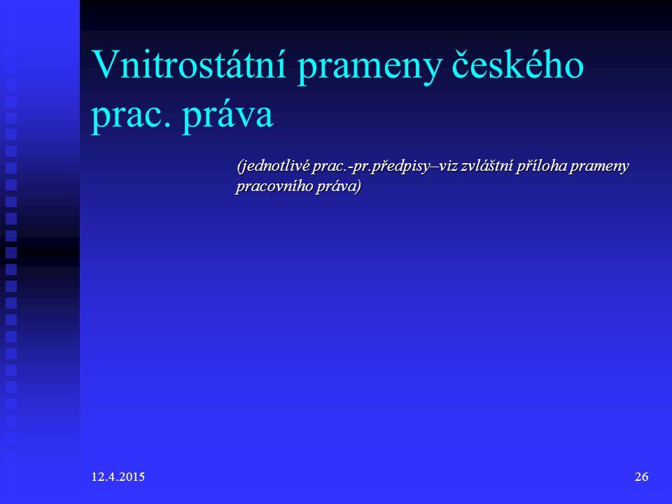 Vnitrostátní prameny českého prac. práva