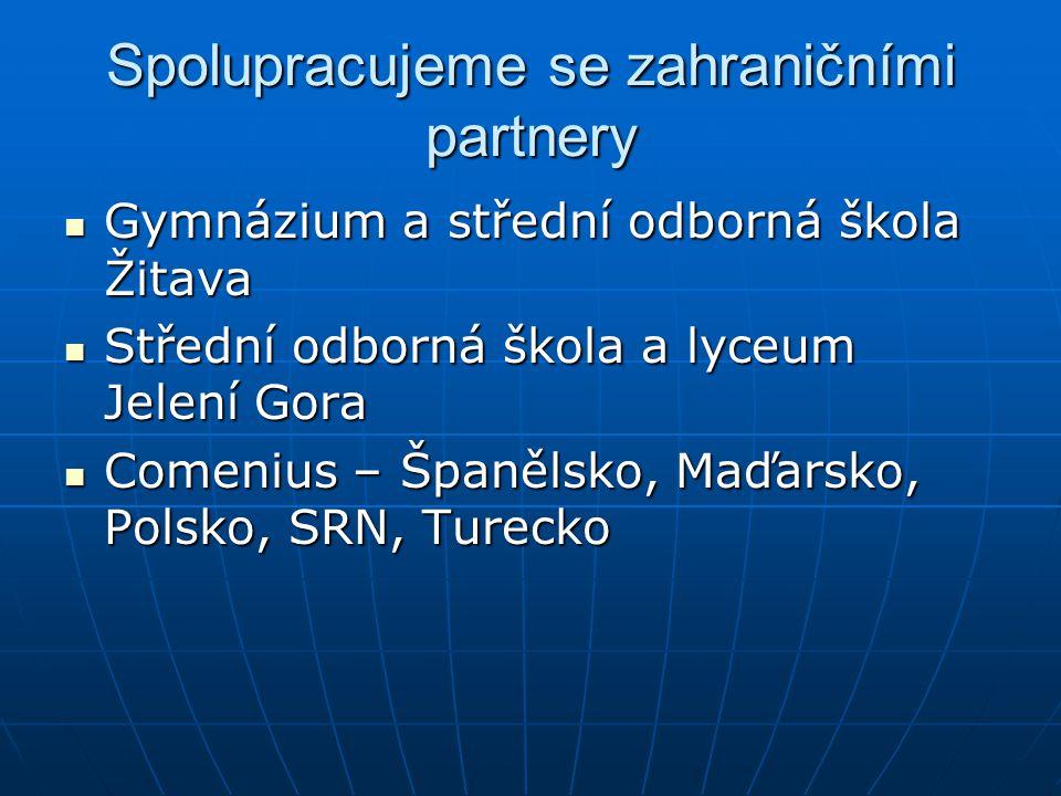 Spolupracujeme se zahraničními partnery