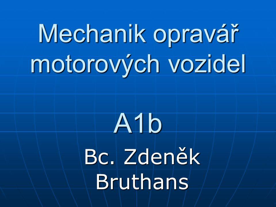Mechanik opravář motorových vozidel A1b