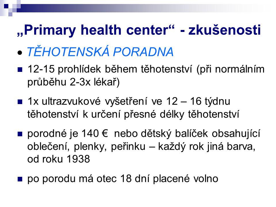 """Primary health center - zkušenosti"