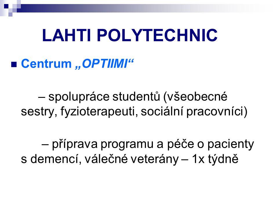 "LAHTI POLYTECHNIC Centrum ""OPTIIMI"