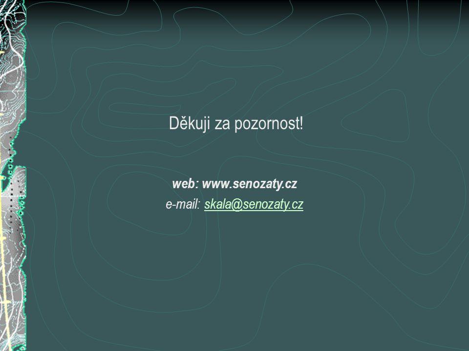 e-mail: skala@senozaty.cz