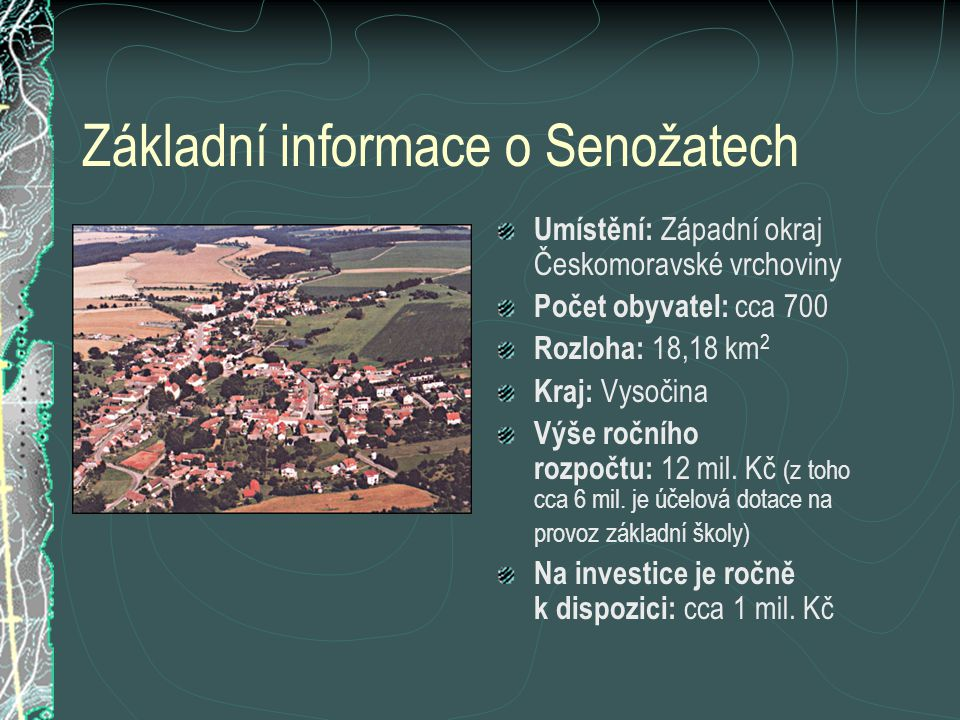 Základní informace o Senožatech