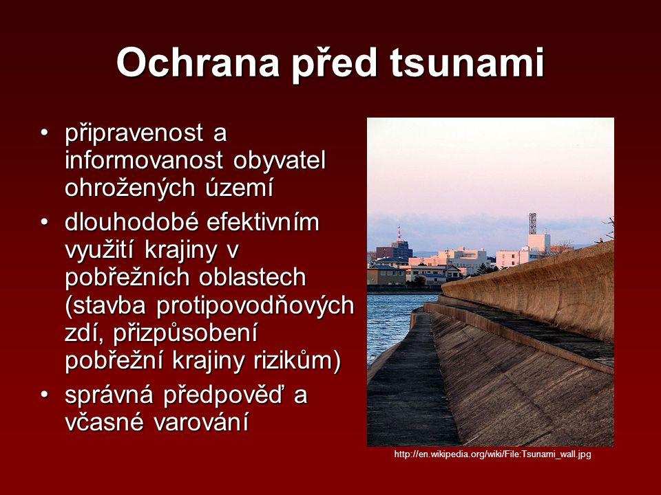 Ochrana před tsunami připravenost a informovanost obyvatel ohrožených území.