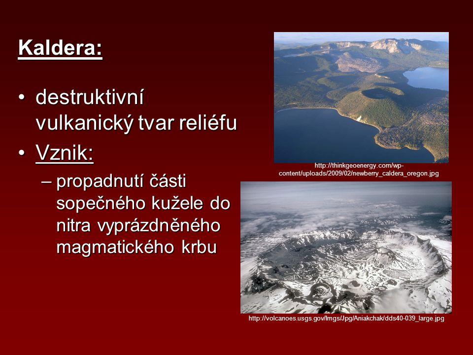 destruktivní vulkanický tvar reliéfu Vznik: