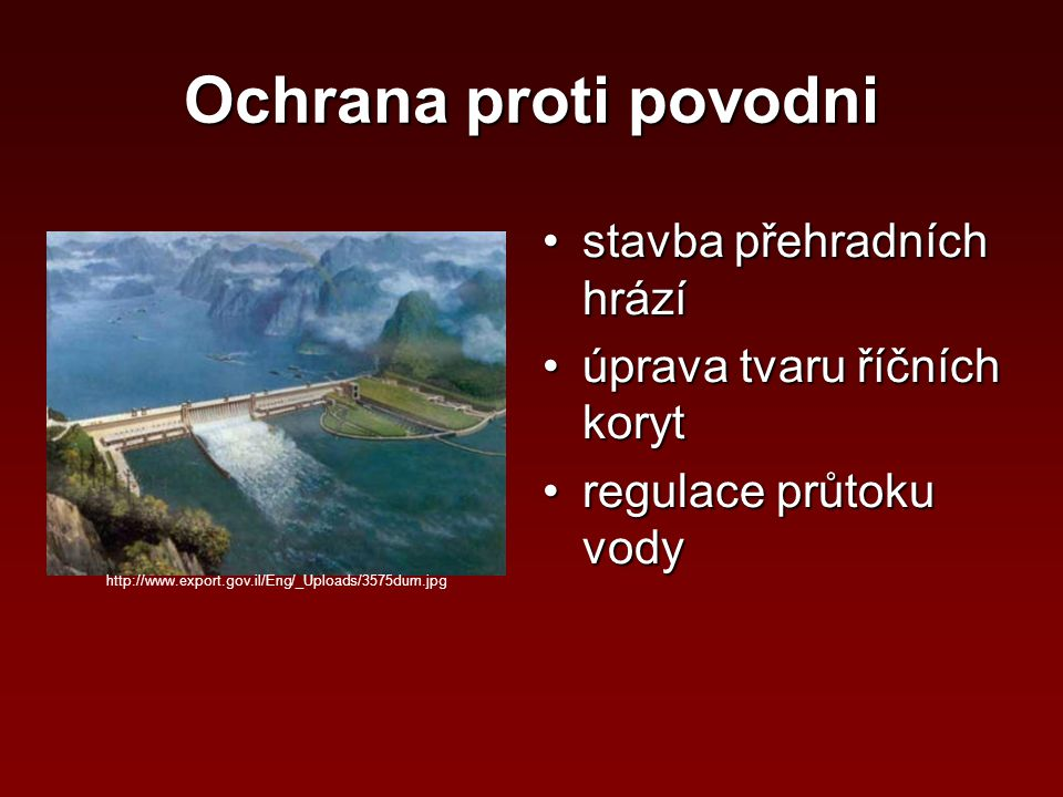Ochrana proti povodni stavba přehradních hrází